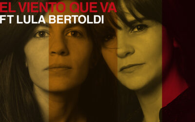 """Barbarita Palacios presenta """"El viento que va"""" ft. Lula Bertoldi"""